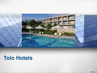 Various Ways To Find The Top Quality Tolo Hotels