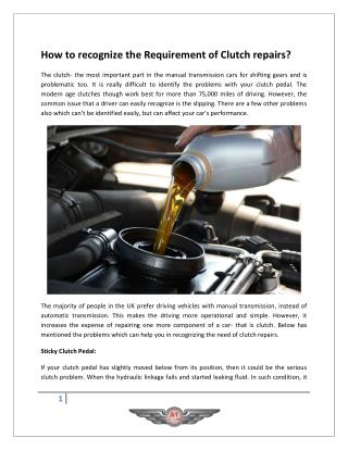 How to recognize the Requirement of Clutch repairs?
