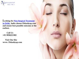 Non Surgical Treatment in Delhi Botox, Filler, Laser, Chemical Peel