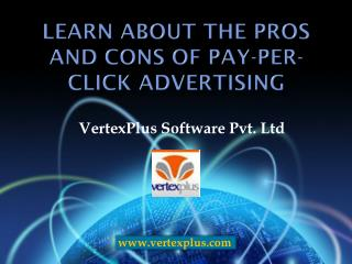 Learn about the pros and cons of pay-per-click advertising