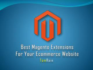 Best Magento Extensions for Your Ecommerce Business