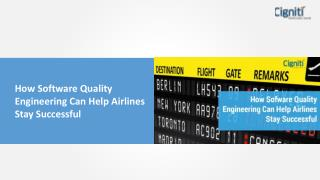 How Software Quality Engineering Can Help Airlines Stay Successful