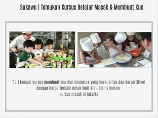 Sukawu | Temukan Kursus Belajar Masak & Membuat Kue