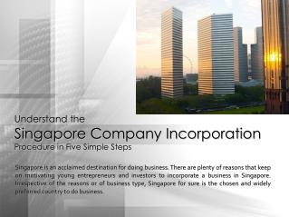 Understand the singapore company incorporation procedure in five simple steps