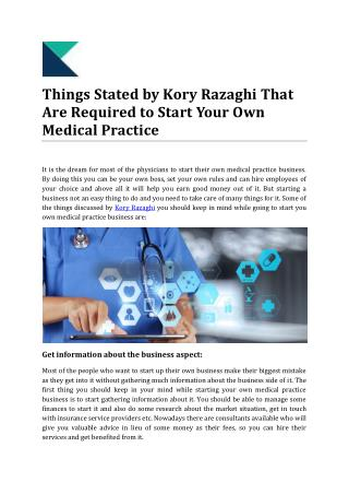 Things Stated by Kory Razaghi That Are Required to Start Your Own Medical Practice
