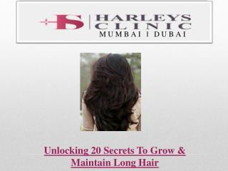 Unlocking 20 Secrets To Grow & Maintain Long Hair