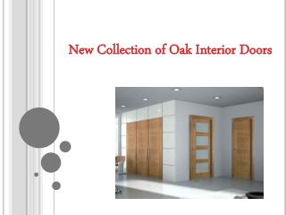 New Collection of Oak Interior Doors