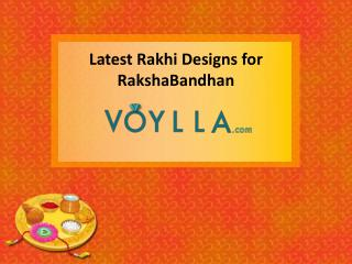 Latest Rakhi Designs for RakshaBandhan
