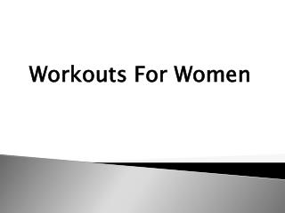 The 5 Best Exercises for Women