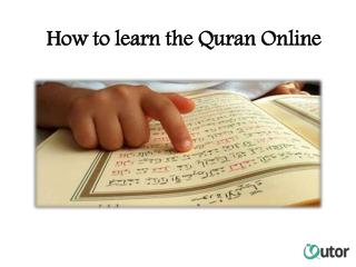 How to learn the Quran Online