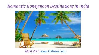 Romantic & Beautiful Honeymoon Destinations in India
