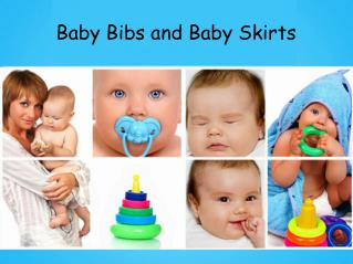 Baby Bibs and Baby Skirts