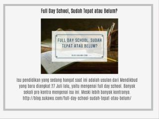 Full Day School, Sudah Tepat atau Belum?