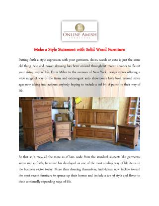 Make a Style Statement with Solid Wood Furniture