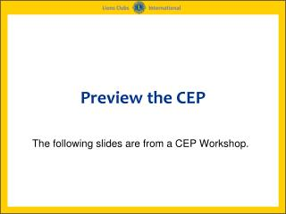Preview the CEP