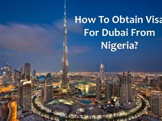 How To Obtain Visa  For Dubai From Nigeria?
