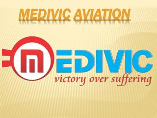 Medivic Aviation Serves Air Ambulance Services in Gaya and Darbhanga