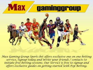 Betting Games Online by Max Gaming Group