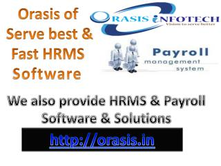 Orasis Savvy HRMS has been configured to pick up biometric data in Delhi