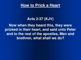 How to Prick a Heart