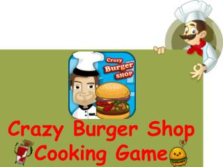 Crazy Burger Shop - Kids Games For Girls