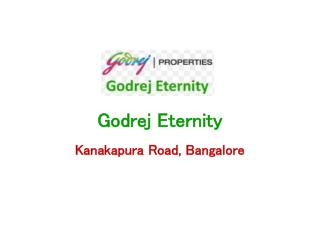 Godrej Eternity � Flats in Kanakapura Road Bangalore