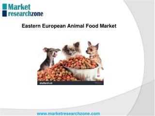 Eastern European Animal Food Market