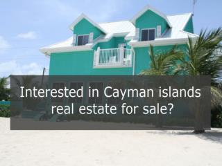 Interested in Cayman Islands Real Estate for Sale?
