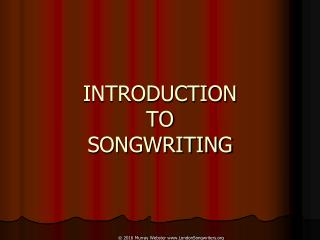 London Songwriters Summer Camp 2016 - Introduction To Songwriting