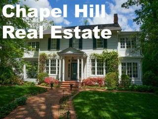 Looking For Chapel Hill Real Estate