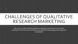 Challenges of Qualitative Research Marketing
