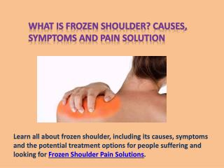 Frozen Shoulder Pain Solution & It's Causes