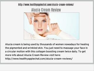 http://www.healthyapplechat.com/alucia-cream-reviews/
