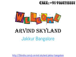Arvind Skylands - New Housing Project at Jakkur Bangalore