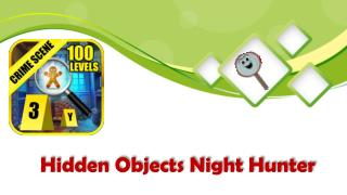 Hidden Objects Night Hunter - Free Android Game