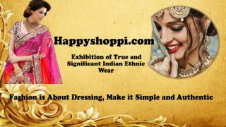 Authenitic indian ethnic wear by happyshoppi com