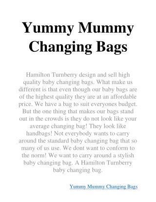 Yummy Mummy Changing Bags