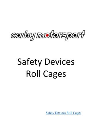 Safety Devices Roll Cages