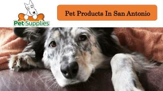 Pet Products In San Antonio