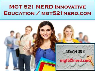 MGT 521 NERD Innovative Education / mgt521nerd.com