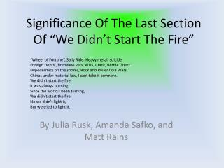 Significance Of The Last Section Of  We Didn t Start The Fire