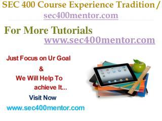 SEC 400 Course Experience Tradition / sec400mentor.com