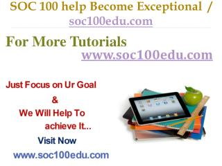 SOC 100  help Become Exceptional  / soc100edu.com