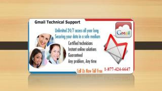 Gmail Technical Support Number 1-877-424-6647