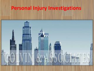 Personal Injury Investigations