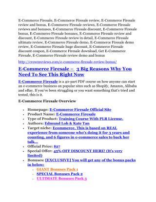 E-Commerce Firesale review & E-Commerce Firesale (Free) $26,700 bonuses
