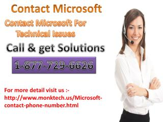 perfect support and solution By Microsoft Contact 1-877-729-6626