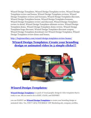 Wizard Design Templates review and (COOL) $32400 bonuses