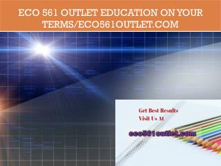 ECO 561 outlet Education on Your Terms/eco561outlet.com