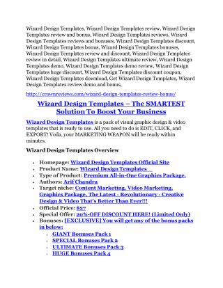 Wizard Design Templates review and (SECRET) $13600 bonus